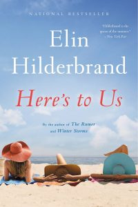heres to us - Elin Hilderbrand